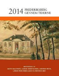 Frederiksberg gennem tiderne 2014