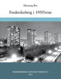 Frederiksberg gennem tiderne 2012